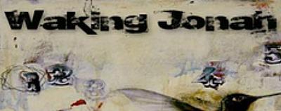 Waking Jonah