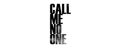 Call Me No One