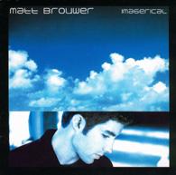 Matt Brouwer - Imagerical