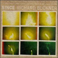 Richard Buckner - Since