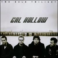 Cal Hollow - Two bulb twilight