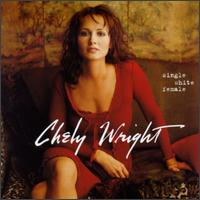 Chely Wright - Single White Female