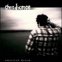 Chris DiCroce - American Dream