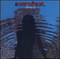 Earshot - Letting Go