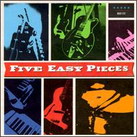Five Easy Pieces - Five Easy Pieces