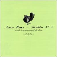 Aimee Mann - Bachelor No. 2 (Or, the Last Remains of the Dodo)