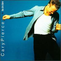 Cary Pierce - You Are Here