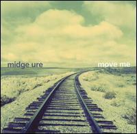 Midge Ure - Move Me