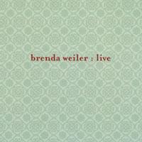 Brenda Weiler - Live