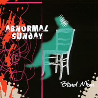 Abnormal Sunday - Blind man