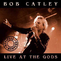 Bob Catley - Live At The Gods