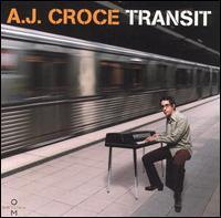 A.J Croce - Transit