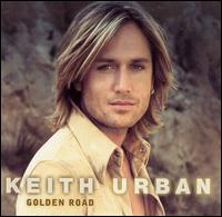 Keith Urban - Golden Road