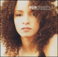 Aja Daashuur - Before the beginning