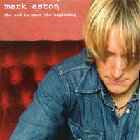 Mark Aston - The End Is Near The Beginning