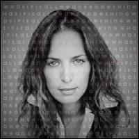 Chantal Kreviazuk - What if it all means something
