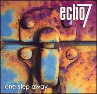 Echo 7 - One step away