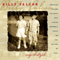 Billy Falcon - Songs About Girls