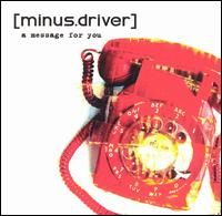 (minus.driver) - A message for you