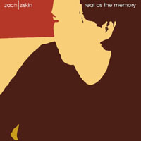 Zach Ziskin - Real as the memory