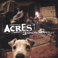 Acres - 3 minute movies