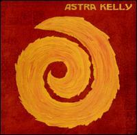 Astra Kelly - s/t