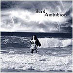 Bad Ambition - Storm Warning