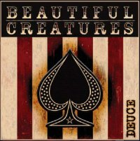Beautiful Creatures - Deuce
