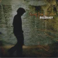 Bill Deasy - Chasing Down A Spark