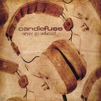Candlefuse - Never go unheard