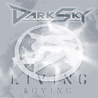 Dark Sky - Living and dying