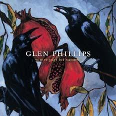 Glen Phillips - Winter pays for summer