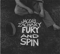 Jacob Zachary - Fury and Spin