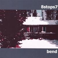 8 Stops 7 - Bend