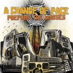 A Change of Pace - Prepare The Masses