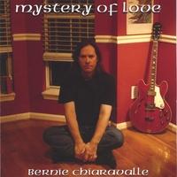 Bernie Chiaravalle - Mystery Of Love
