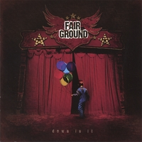 Fair Ground - Down In It