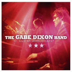 The Gabe Dixon Band - Live At World Cafe