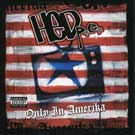 (Hed)P.E. - Only in Amerika