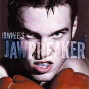 19 Wheels - Jawbreaker