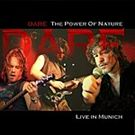 Dare - Power of Nature - Live 2005