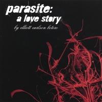 Elliot Carlson Botero - Parasite:A Love Story