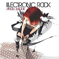 Illectronic Rock - Angel Suicide