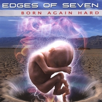 Edges of Seven - Born again hard