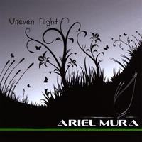 Ariel Mura - Uneven Flight