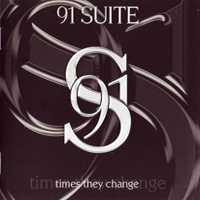 91 Suite - Times they change