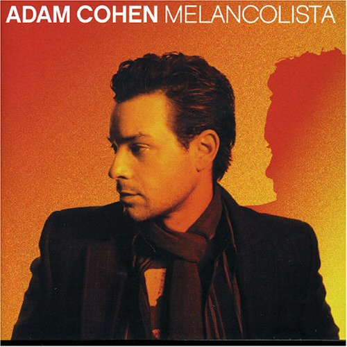 Adam Cohen - Melancolista