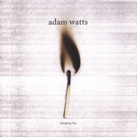 Adam Watts - Sleeping fire