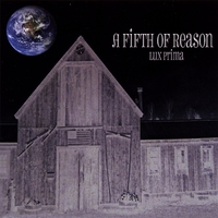 A Fifth Of Reason - Lux Prima