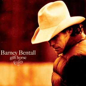 Barney Bentall - Gift Horse